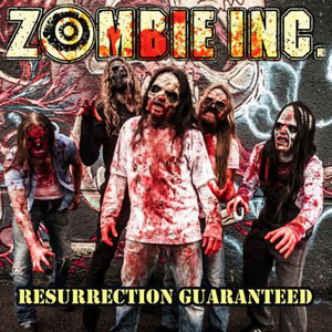 ZOMBIE INC. - Resurrection Guaranteed